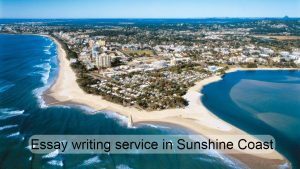 Essay writing service in Sunshine Coast