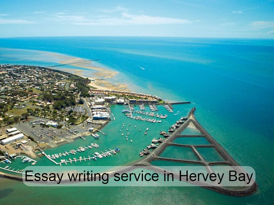 Essay writing service in Hervey Bay