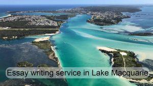 Essay writing service in Lake Macquarie