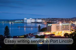 Essay writing service in Port Lincoln
